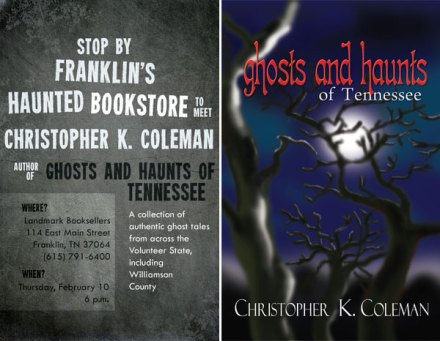 Ghosts and Haunts of Tennessee by Christopher K. Coleman